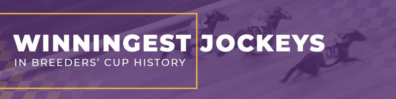 Breeders' Cup Winningest Jockeys