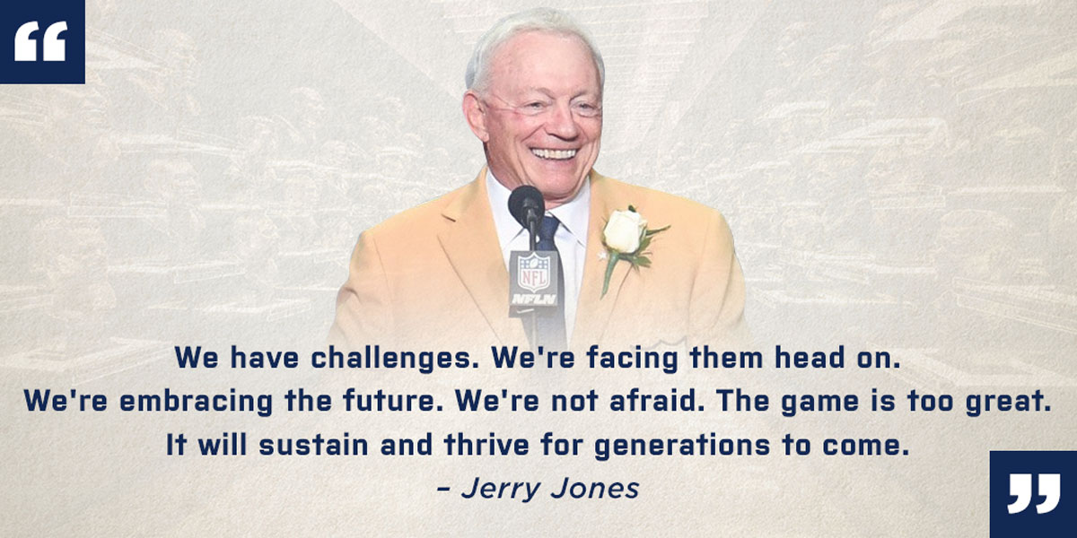 Jerry Jones Hall of Fame Quote