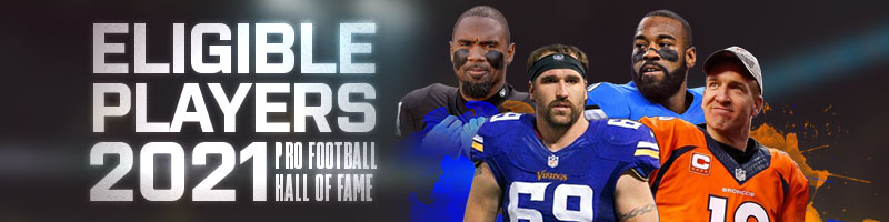 Hall Of Fame Class Of 2021 First Year Eligible Players